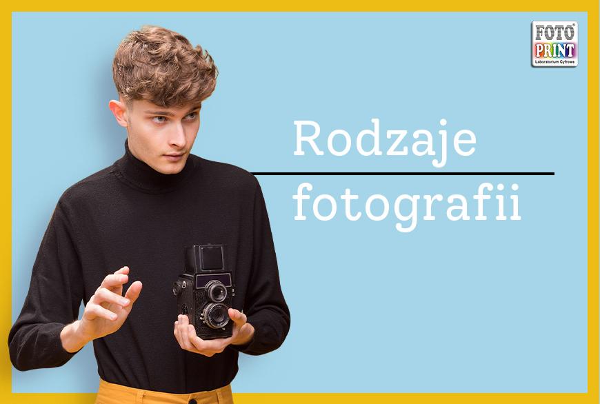 Jakie wyróżniamy rodzaje fotografii